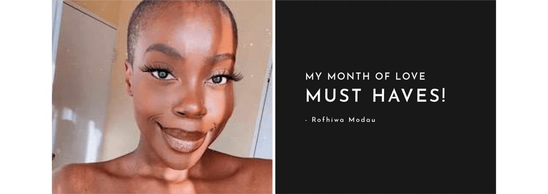 My Month Of Love Must Haves!